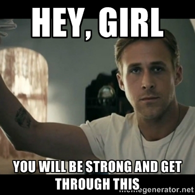 be-strong-meme-hey-girl